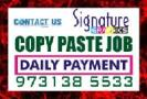 Ad Title / Heading  	Daily Payment Copy paste Job